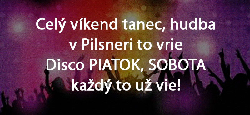 Disco v Pilsner Pube Každý víkend