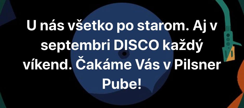 Disco v Pilsner Pube - aj v septembri